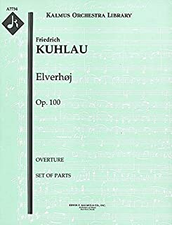 Elverhøj, Op.100 (Overture): Set of Parts [A7734]
