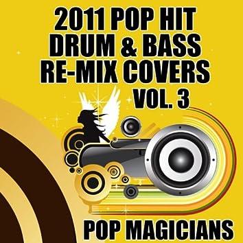 2011 Pop Hit Dubstep Re-Mix Covers Vol. 3
