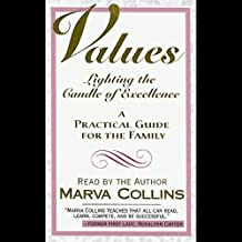 Values: Lighting the Candle of Excellence, A Practical Guide for the Family