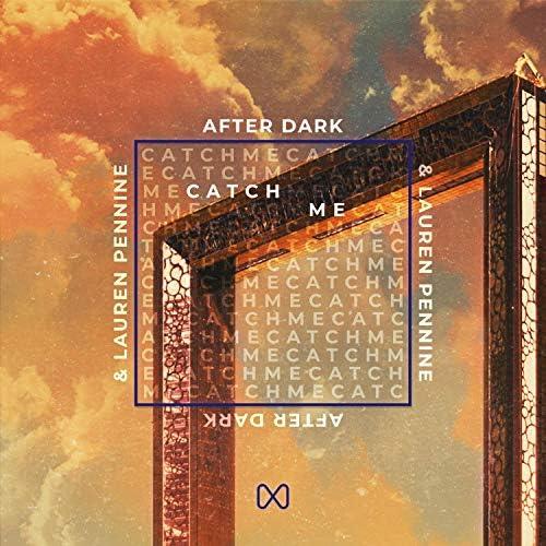 After Dark & Lauren Pennine