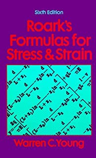Roark's Formulas for Stress and Strain by Warren C. Young (1989-01-01)