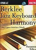 Berklee Jazz Keyboard Harmony Using Upper-Structure Triads + Cd