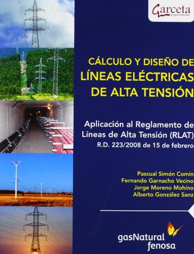 CALCULO Y DISE¥O DE LINEAS ELECTRICAS DE ALTA TENSION