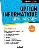 Option informatique MPSI-MP/MP* (2e édition actualisée) - Tout-en-un. Cours complet. Exercices et problèmes corrigés