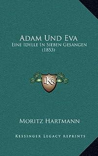 Adam Und Eva: Eine Idylle in Sieben Gesangen (1853)