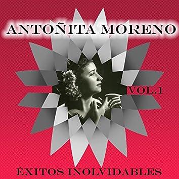 Antoñita Moreno - Éxitos Inolvidables, Vol. 1