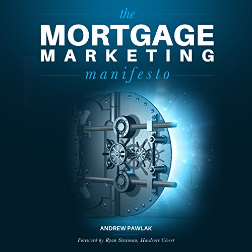 The Mortgage Marketing Manifesto audiobook cover art
