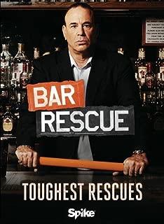 Bar Rescue: Toughest Rescues