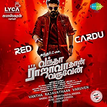 "Red Cardu (From ""Vantha Rajavathaan Varuven"") - Single"