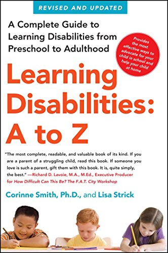 Compare Textbook Prices for Learning Disabilities: A to Z: A Complete Guide to Learning Disabilities from Preschool to Adulthood 1 Edition ISBN 9781439158692 by Smith, Corinne