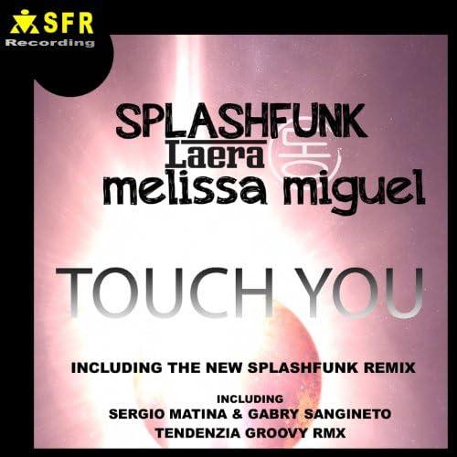 Splashfunk & Laera feat. Melissa Miguel