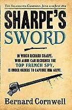 Sharpe's Sword: The Salamanca Campaign, June and July 1812 (The Sharpe Series, Book 14) by Bernard Cornwell (2012-03-01)