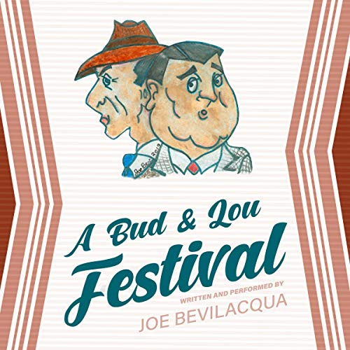 A Bud & Lou Festival audiobook cover art