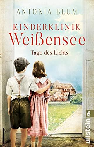 Kinderklinik Weißensee – Tage des Lichts (Die Kinderärztin 3)