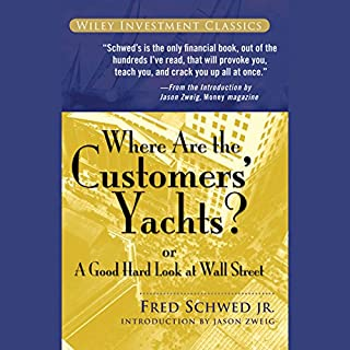 Where Are the Customers' Yachts?: or A Good Hard Look at Wall Street cover art