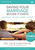 Saving Your Marriage Before It Starts Updated Video Study: Seven Questions to Ask Before---and...
