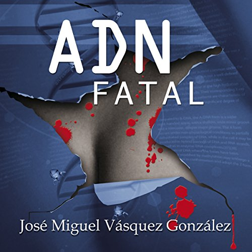 ADN Fatal [Spanish Edition] audiobook cover art