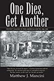 One Dies, Get Another: Convict Leasing in the American South, 1866-1928