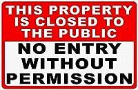 許可なく入国できないブリキ看板ヴィンテージ錫のサイン警告注意サインートポスター安全標識警告装飾金属安全サイン面白いの個性情報サイン金属板鉄の絵表示パネル