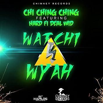 Watchy Wyah