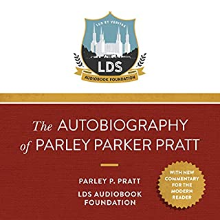 The Autobiography of Parley Parker Pratt audiobook cover art
