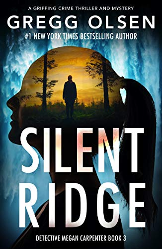Silent Ridge: A gripping crime thriller...