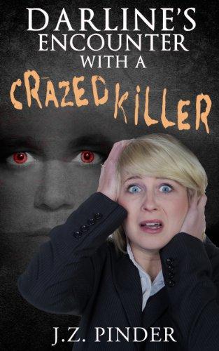 Book: Darline's Encounter With a Crazed Killer by J.Z. Pinder