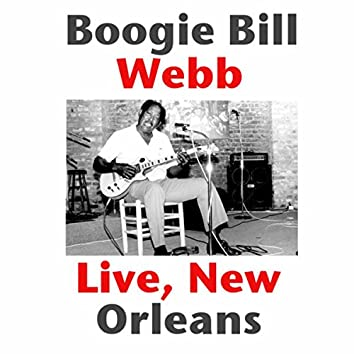 Boogie Bill Webb, Live New Orleans (Live)