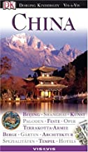China. VIS a VIS: Beijing. Shanghai. Kunst. Pagoden. Feste. Oper. Terrakotta-Armee. Berge. Gärten. Architektur. Spezialitäten. Tempel. Hotels