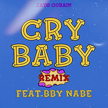 CRY BABY (REMIX) [feat. BBY NABE]