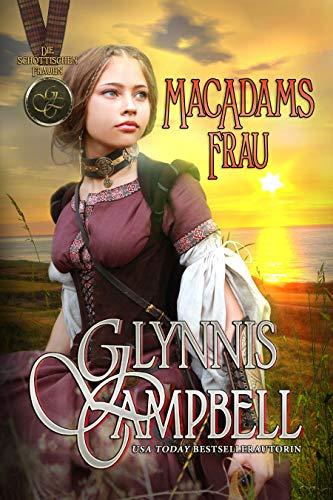 MacAdams Frau (Die schottischen Frauen 2)