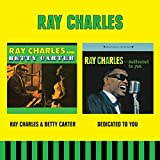 Ray Charles & Betty Carter + Dedicated to You