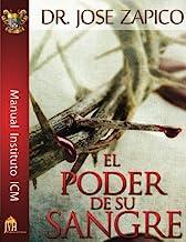 El Poder De Su Sangre: Manual Instituto ICM (Spanish Edition)