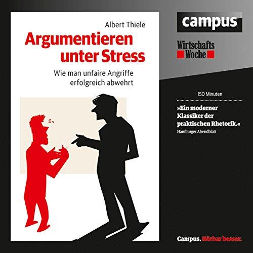 Argumentieren unter Stress audiobook cover art
