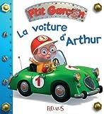 La voiture d'Arthur (P'tit garçon t. 4)
