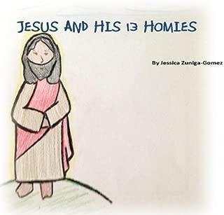 Jesus And His 13 Homies