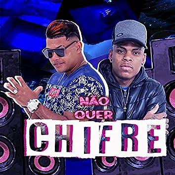Não Quer Chifre (feat. Mc Frog)
