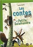 Les Contes natures de la petite salamandre T1