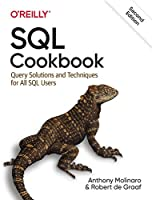 SQL Cookbook: Query Solutions and Techniques for All SQL Users, 2nd Edition Front Cover