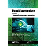 Plant Biotechnology, Volume 1: Principles, Techniques, and Applications