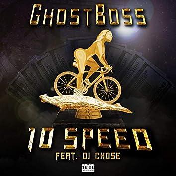 10 Speed (feat. Dj Chose)