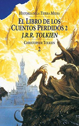 Historia de la Tierra Media nº 02/09 El Libro de los Cuentos Perdidos (Biblioteca J. R. R. Tolkien)