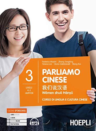 Parliamo cinese. Corso di lingua e cultura cinese (Vol. 3)