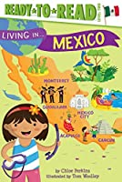 Living in . . . Mexico (Living in...)