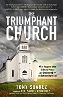 The Triumphant Church: The Greatest Hope for the World
