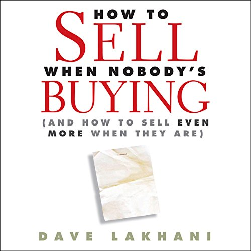 How to Sell When Nobody Is Buying audiobook cover art