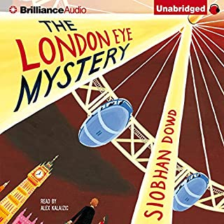 The London Eye Mystery                   By:                                                                                                                                 Siobhan Dowd                               Narrated by:                                                                                                                                 Alex Kalajzic                      Length: 5 hrs and 32 mins     73 ratings     Overall 4.2