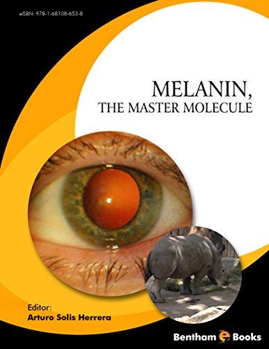 Melanin, the Master Molecule (English Edition)