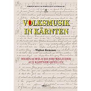 Corpus musicae popularis Austriacae, Bd.15, Volksmusik in Kärnten, 2 Tle.