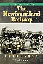 The Newfoundland Railway, 1898-1969: A History